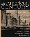 American Century: A History of the United States Since 1890's