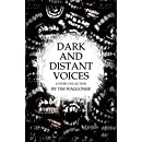 Dark and Distant Voices: A Story Collection
