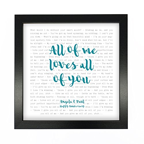 John Legend, All Of Me, Song Lyrics Print Framed & Personalised - Anniversary Valentine's Wedding Gift perfect for him, her, couple - fully framed BLACK box 9.5 inch frame