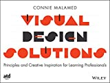 The Learning Designer′s Visual Design Book : How to Design Instruction Like a Pro, Malamed, Connie, 1118863569