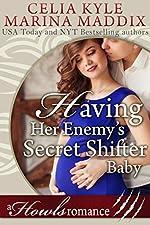 Having Her Enemy's Secret Shifter Baby - Howls Romance (Paranormal Shapeshifter Romance)