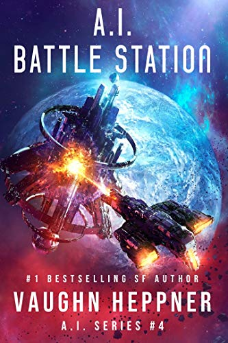A.I. Battle Station (The A.I. Series Book ()