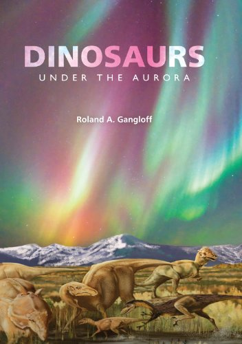 Dinosaurs under the Aurora (Life of the Past)