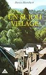 Un si joli village par Denis Humbert