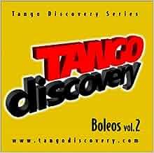 Tango Discovery Series, Boleos Vol.2: Mauricio Castro: 9789874345998