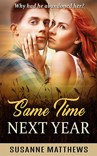 Same Time Next Year by [Matthews, Susanne]