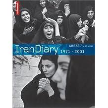 IRAN DIARY : 1971-2001