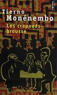 Les crapauds-brousse par Tierno Monénembo