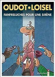 Fanfreluches pour une sirène par Régis Loisel