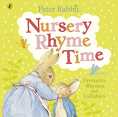 Peter Rabbit: Nursery Rhyme Time (Peter Rabbit Baby Books) [Sep 02, 2014] Potter, Beatrix ()