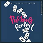 Pushing Perfect | Michelle Falkoff