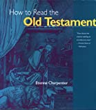 How to Read the Old Testament, Etienne Charpentier, 0824505409