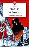 Les Patriotes, tome 2 : La Flamme ne s'éteindra pas