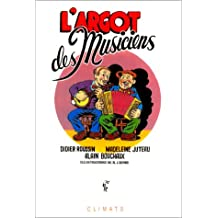 ARGOT DES MUSICIENS (L')