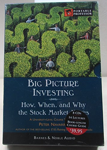 Big Picture Investing: How, When, and Why the Stock Market Moves by Barnes & Noble Publishing