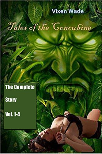 Complete Tales of the Concubine (Vol. 1-4): An adult fairy tale of monster domination and savage romance