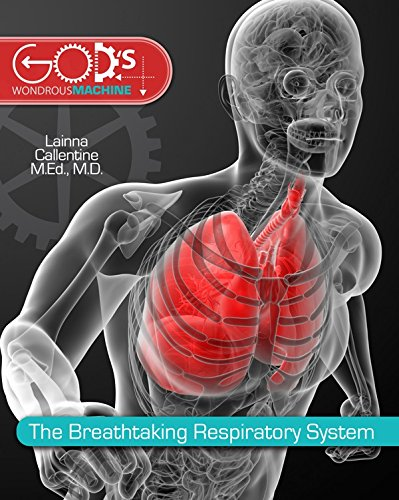 Breathtaking Respiratory System (God's Wondrous Machine)