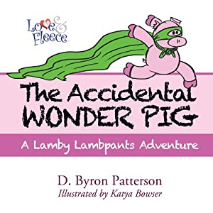 The Accidental Wonder Pig Audiobook