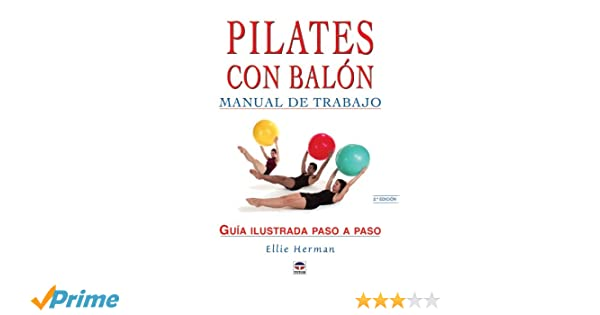 Pilates con balón : manual de trabajo: Amazon.es: Ellie Herman: Libros