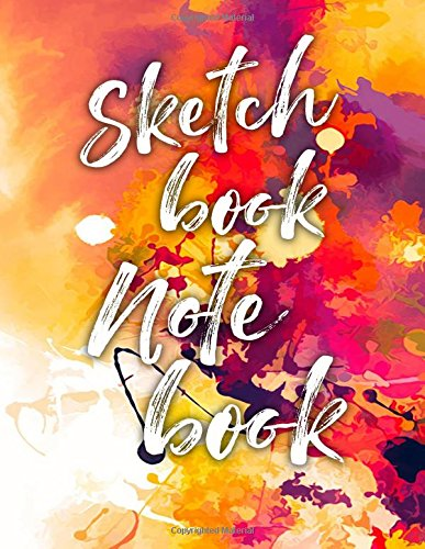 Sketch Book Note Book: 8.5 x 11, 120 Unlined Blank Pages For Unguided Doodling, Drawing, Sketching & Writing