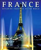 img - for France: La Douceur de Vivre (Exploring Countries of the World) book / textbook / text book