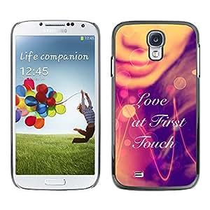 Stuss Case / Funda Carcasa protectora - AMOR A PRIMERA TÁCTIL - Samsung Galaxy S4