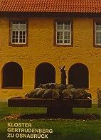 Kloster Gertrudenberg zu Osnabrück…