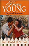 Beyond Summer, Karen Young, 0373821557