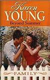 Beyond Summer, Karen Young, 0373821557