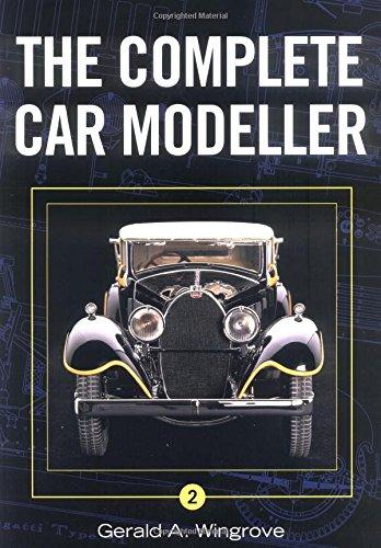 Complete Car Modeller 2 [Wingrove, Gerald] (Tapa Blanda)