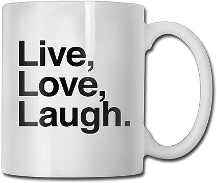 Taza de café con texto en inglés Live Love Laugh 11 oz para hombre regalo de cerámica un regalo perfecto para tu familia y amigos