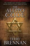 The Aleppo Code: A Novel (The Jerusalem Prophecies)