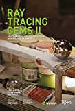 Ray Tracing Gems II: Next Generation Real-Time