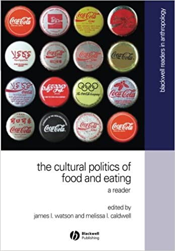 The cultural politics of food and eating blackwell readers in the cultural politics of food and eating blackwell readers in anthroplogy no 8 1st edition fandeluxe Images