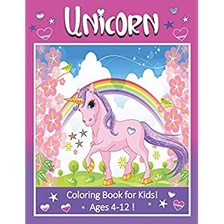 """Unicorn Coloring Book for Kids! Ages 4-12!: 8 1/2 x 11"""" Fun Unicorn Coloring Book for Kids! 40 images to color! Great for girls and boys!"""