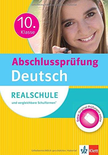 klett-abschlussprfung-10-klasse-deutsch-realschule-und-vergleichbare-schulformen-sicher-durch-die-prfung