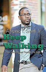 Keep Walking: How God Worked Through My Logic