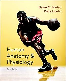 Human Anatomy Physiology Books A La Carte Edition 10th Amazonca Elaine N Marieb Katja Hoehn