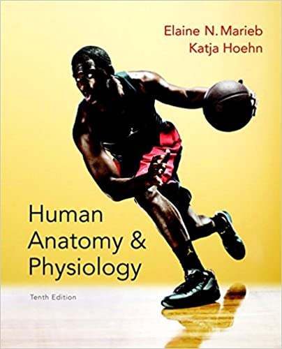 Human Anatomy Physiology Books A La Carte Edition 10th By Elaine N Marieb
