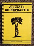 Quick Reference Clinical Chiropractic Handbook