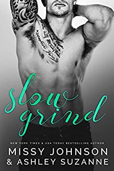 Slow Grind (Men of Mornington Book 1) by [Johnson, Missy, Suzanne, Ashley]