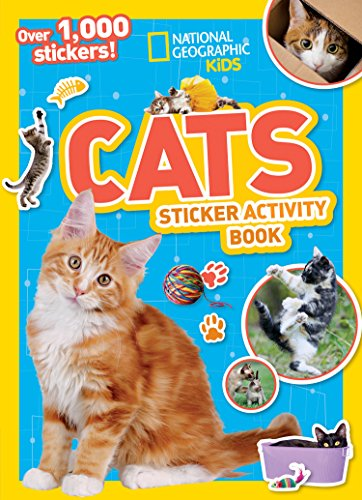 National Geographic Kids Cats Sticker Activity Book (NG Sticker Activity Books) (Cats Book)