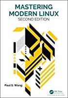 Mastering Modern Linux, 2nd Edition Front Cover
