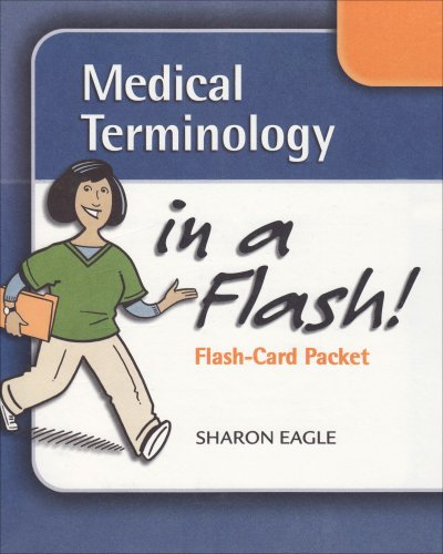 Medical Terminology in a Flash: Stand Alone Flash Cards (A Terminology Medical Flash In)