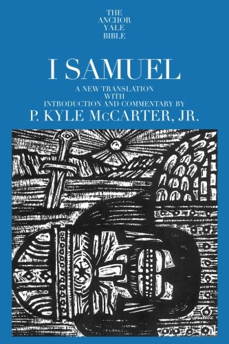 I Samuel (The Anchor Yale Bible Commentaries)