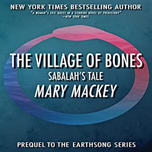 The Village of Bones: Sabalah's Tale Audiobook