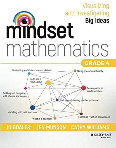 Mindset Mathematics: Visualizing and Investigating Big Ideas, Grade 4 ()
