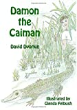 Damon the Caiman, David Dvorkin, 1468195662