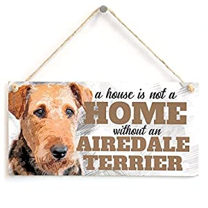 "Meijiafei A House is Not A Home Without an Airedale Terrier - Cute Airedale Terrier Dog Sign/Plaque for Airedale Terrier Gifts 10""x5"" 1"
