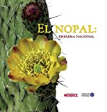 img - for El Nopal : Emblema nacional (Spanish Edition) book / textbook / text book